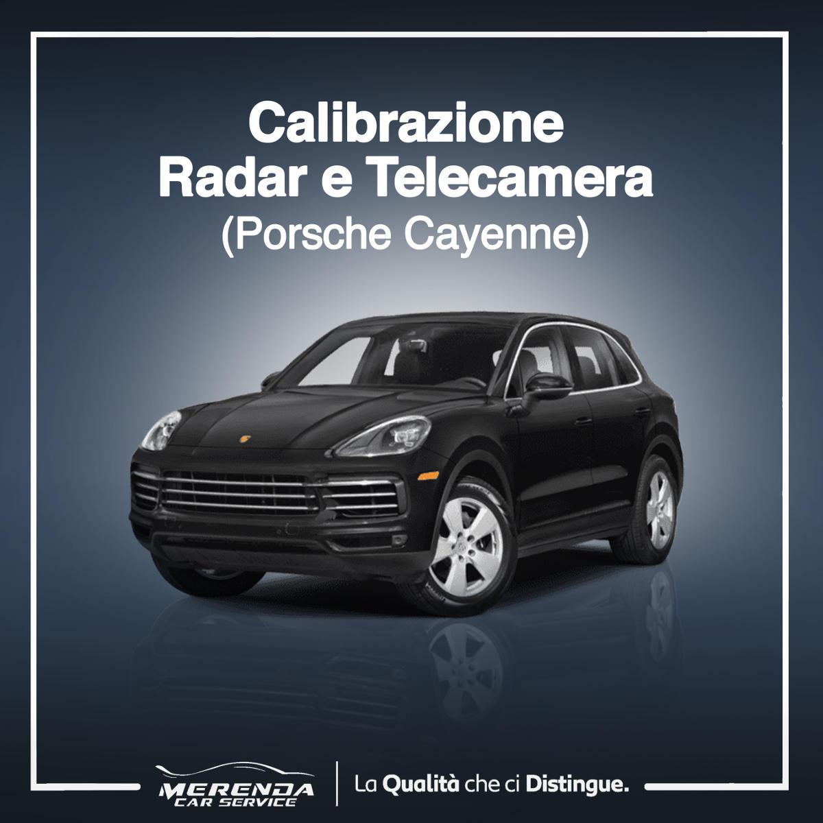 Calibrazione Radar e Telecamera Porsche Cayenne